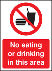 No Eating Or Drinking In This Area Sign