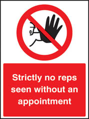 Strictly no reps seen without an appointment Sign