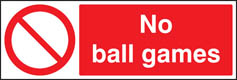 No Ball Games Sign Prohibition