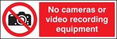 No cameras or video recording equipment sign