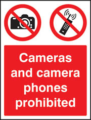 Cameras and camera phones prohibited Sign