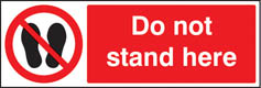Do not stand here Sign
