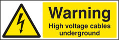 Warning high voltage cables underground sign