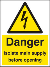 Danger isolate supply before operating Sign