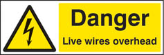 Danger live wires overhead sign