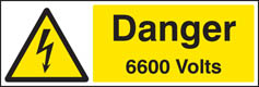 Danger 6600 volts Sign