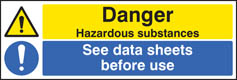 Danger hazardous substances see data sheets sign