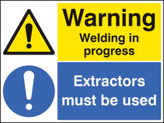 Warning welding in progress extractors must be used Sign
