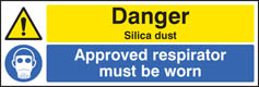Danger silica dust Approved respirator must be worn Sign
