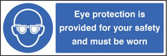 Eye protection provided for your safety Sign