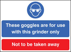 Goggles for use with this grinder only sign