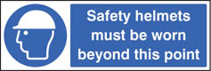 Safety helmets must be worn beyond point sign