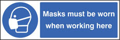Masks must be worn when working here sign