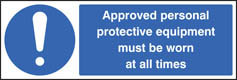 Approved personal protective equipment sign