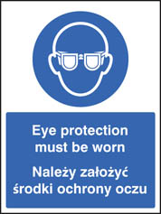 Eye protection must be worn (English Polish) Sign