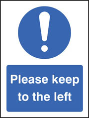 Please Keep To The Left Sign