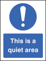 This Is A Quiet Area Sign