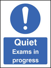 Quiet Exams In Progress Sign