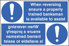 When Reversing Ensure Banksman Available Reflection Sign