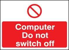 Computer Do Not Switch Off