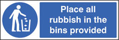 Place All Rubbish Sign