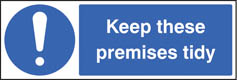 Keep premises tidy sign