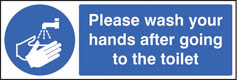 Please wash hands after going to toilet sign