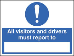 All drivers & visitors must report to Sign