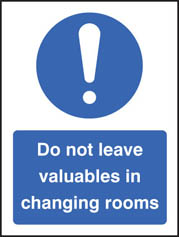 Do Not Leave Valuables In Changing Rooms Sign