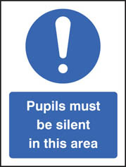 Pupils Must Be Silent In This Area Sign