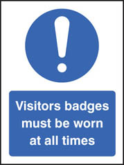 Visitors Badges Must Be Worn At All Times Sign