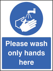 Wash only hands sign