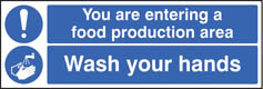 You are entering food production area Wash your hands sign