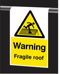 Fragile Roof Roll Top Sign