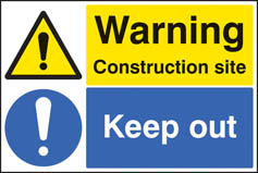 Warning construction site keep out Correx Sign