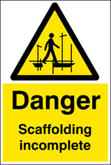 Danger scaffolding incomplete Correx Sign