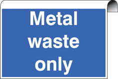 Metal Waste Only Roll Top Sign