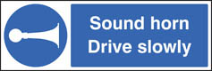Sound horn drive slowly adhesive backed sign