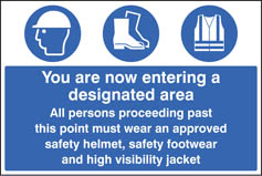 Entering designated area helmet/footwear/jacket adhesive backed sign