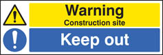 Warning construction site keep out adhesive backed sign