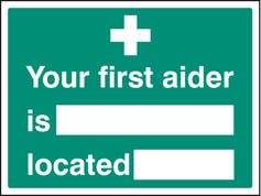 Your first aider is located Sign (6038)