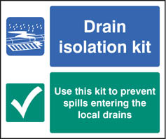 Drain isolation kit sign