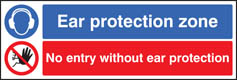 Ear protection zone no entry without ear protection Sign (6250)