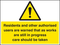 Residents and other users are warned sign