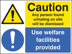 Caution any person found urinating Use welfare facilities Sign