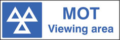 MOT viewing area sign