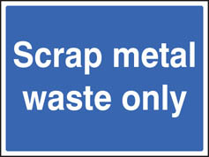 Scrap metal waste only sign