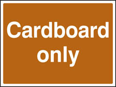 Cardboard only sign