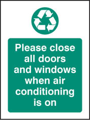 Close Doors & Windows for Air Conditioning
