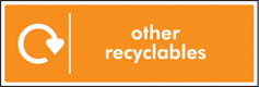 Other Recyclables Recycling Sign